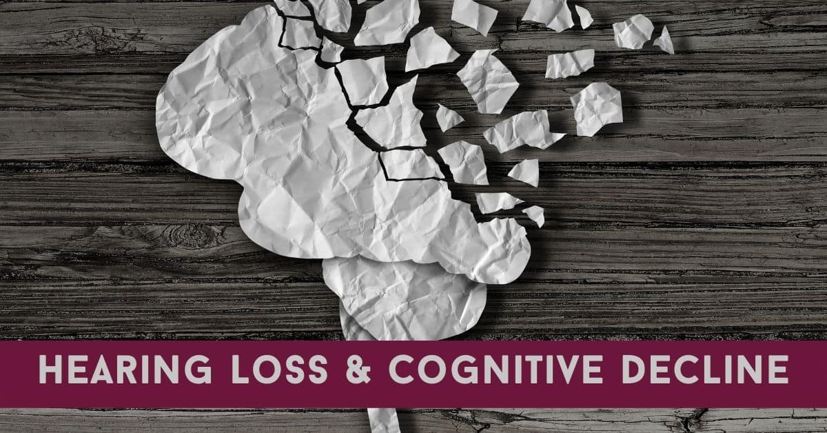 Hearing Loss & Cognitive Decline